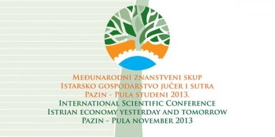 Međunarodni znanstveni skup Istarsko gospodarstvo jučer i sutra