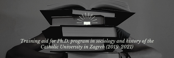 Training aid for Ph.D. program in sociology and history of the Catholic University in Zagreb (2019-2021)